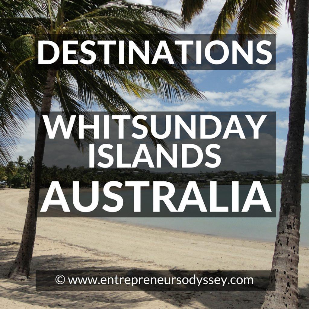 Destinations - Whitsunday Islands, Australia
