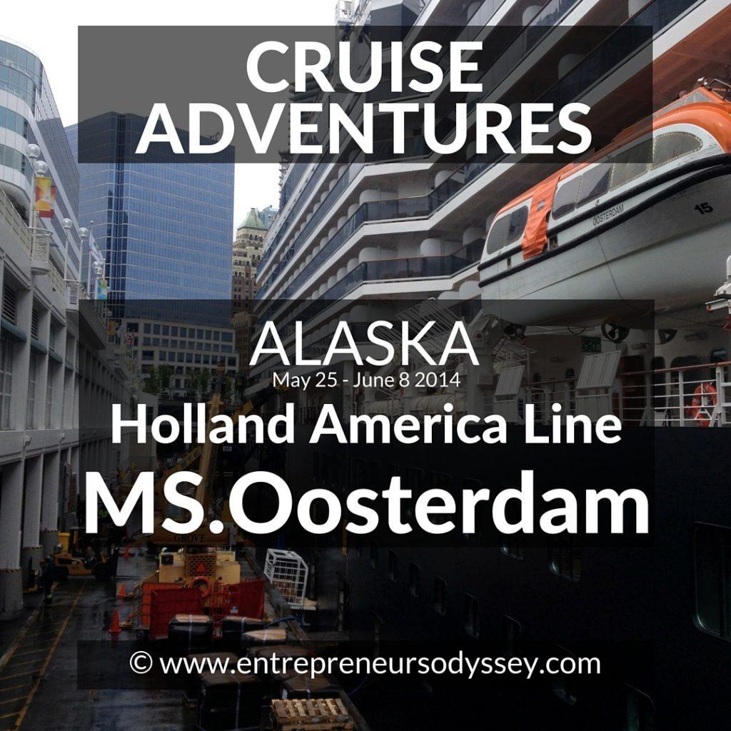 Cruise Adventures MS Oosterdam Alaska