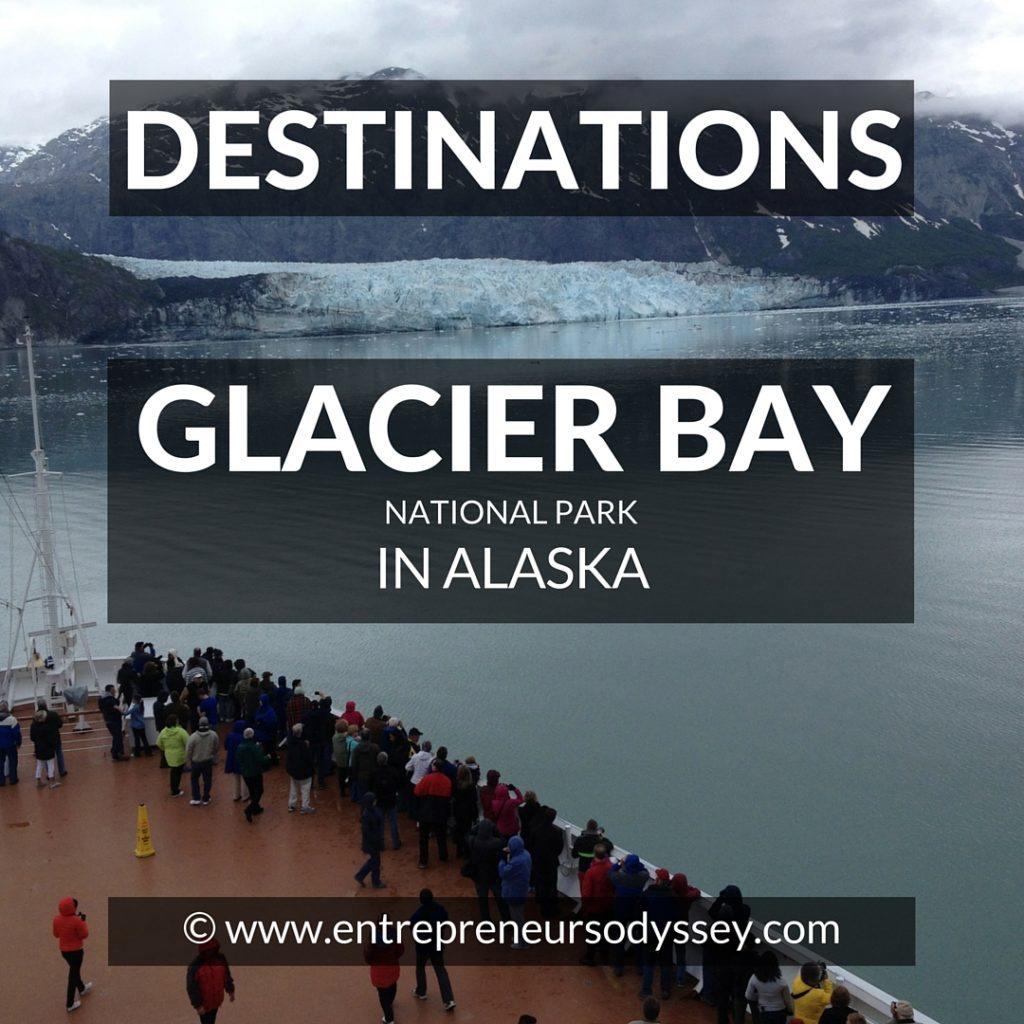 Destination A glimpse of GLACIER BAY in Alaska