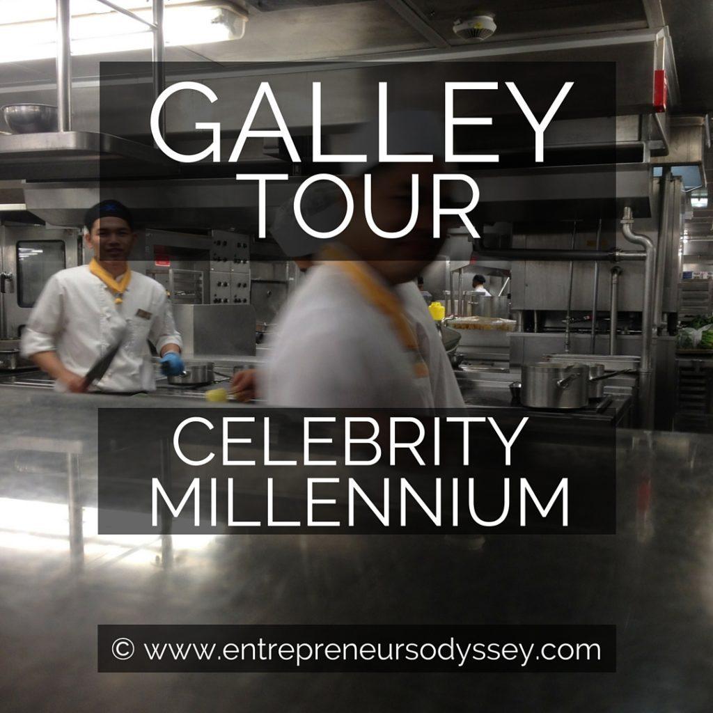 GALLEY TOUR CELEBRITY MILLENNIUM