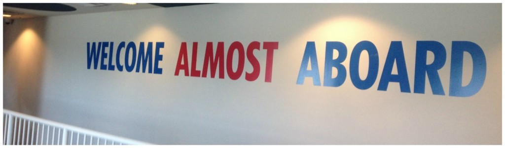 Welcome almost aboard Carnival sign