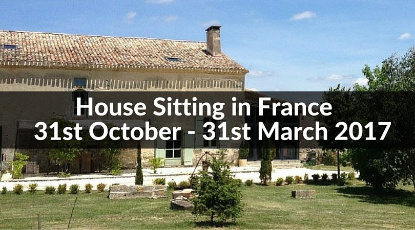 House Sitting in France 31st October - 31st March 2017