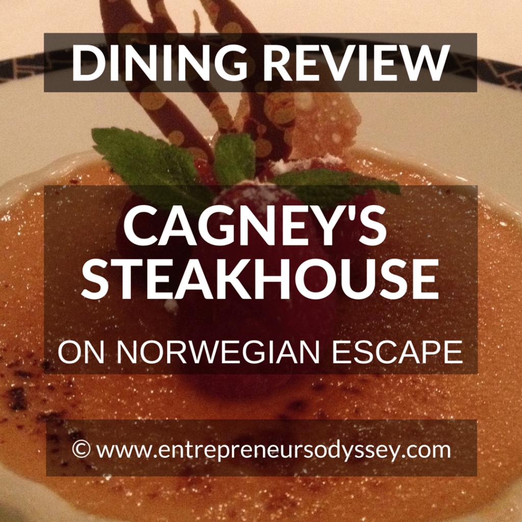 DINING REVIEW OF CAGNEY'S STEAKHOUSE ON NORWEGIAN ESCAPE