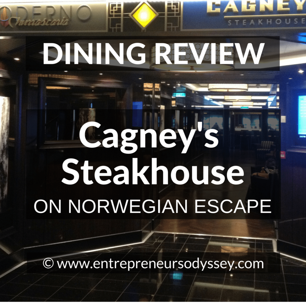 DINING REVIEW OF Gagney's Steakhouse ON NORWEGIAN ESCAPE