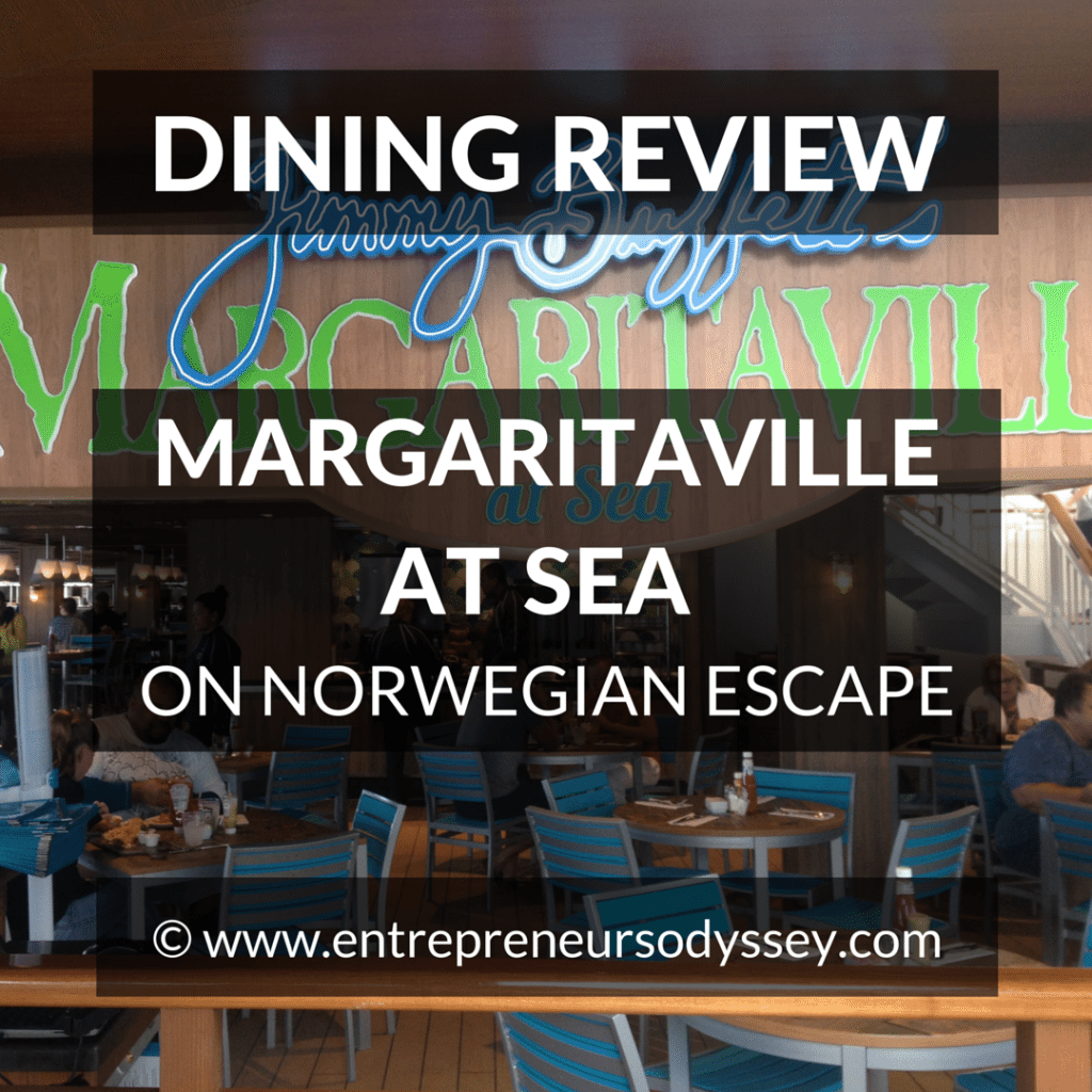 DINING REVIEW OF MARGARITAVILLE AT SEA ON NORWEGIAN ESCAPE
