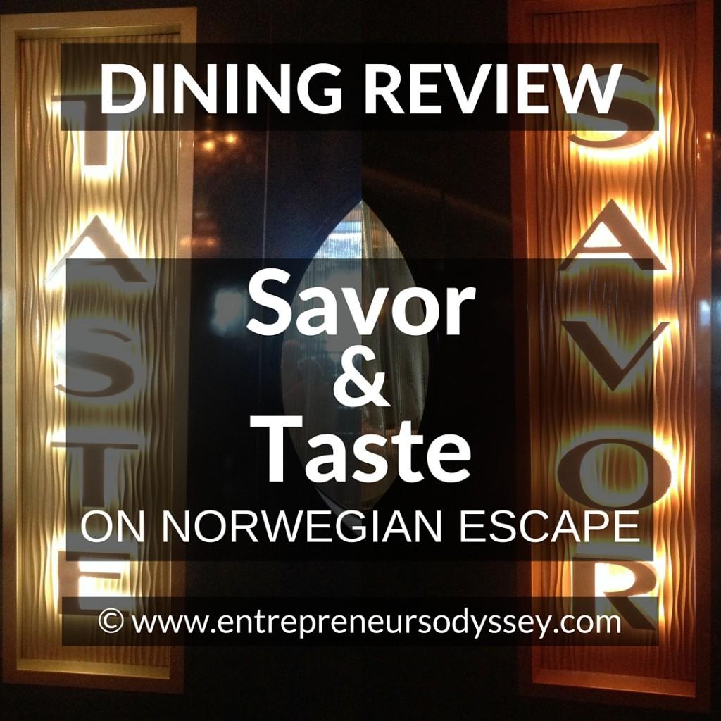 DINING REVIEW OF Savor & Taste ON NORWEGIAN ESCAPE (1)