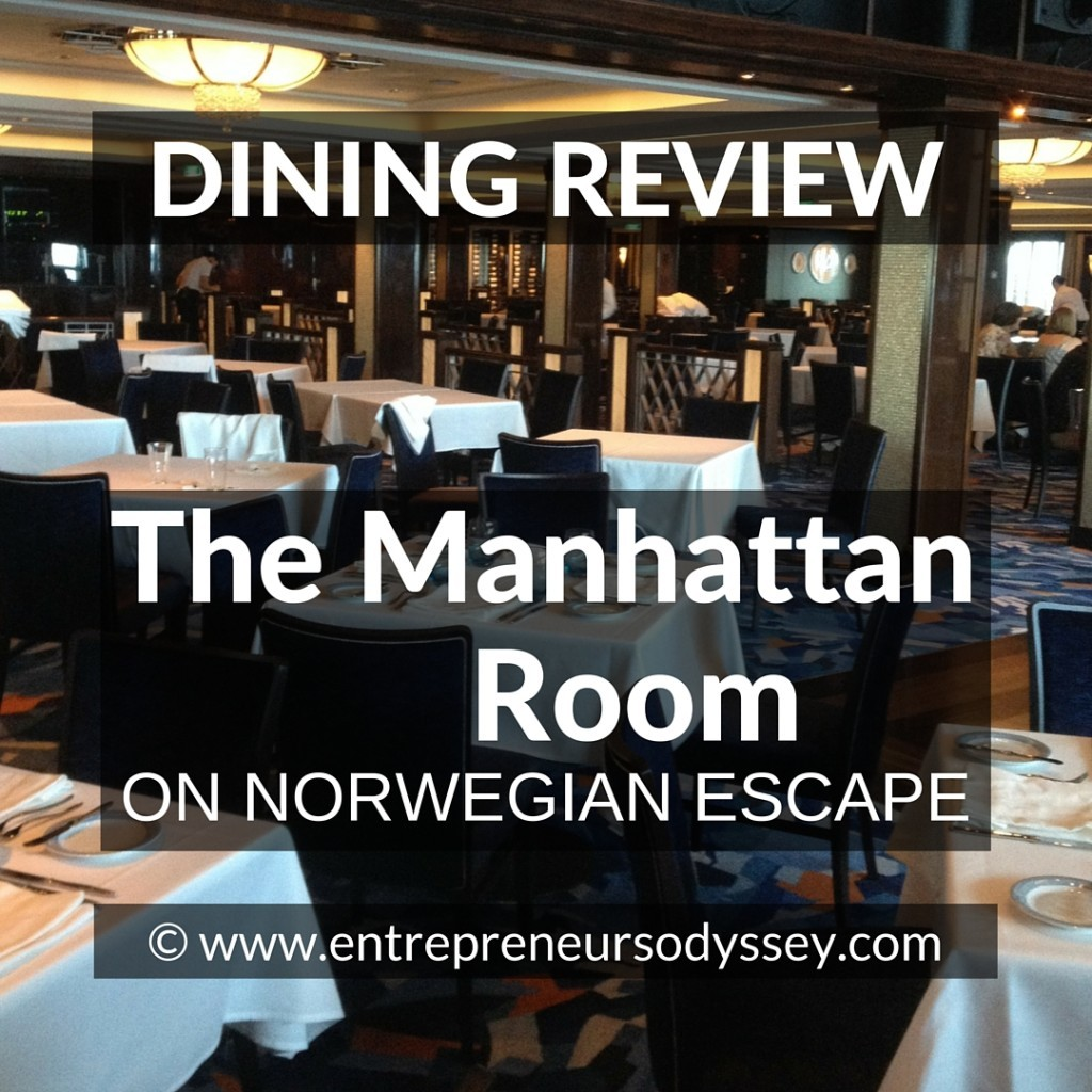 DINING REVIEW OF The Manhattan Room ON NORWEGIAN ESCAPE