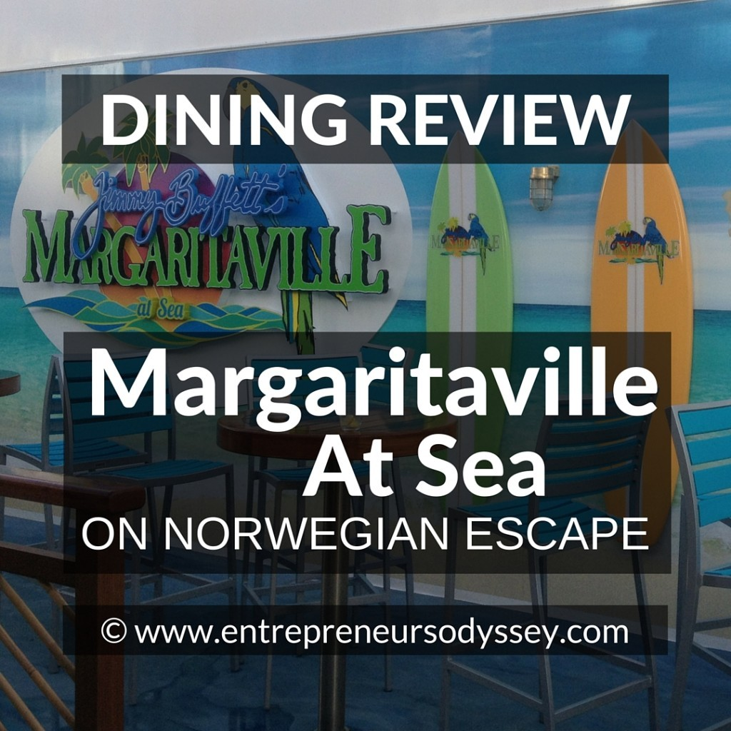 DINING REVIEW OF Masgaritaville at Sea ON NORWEGIAN ESCAPE