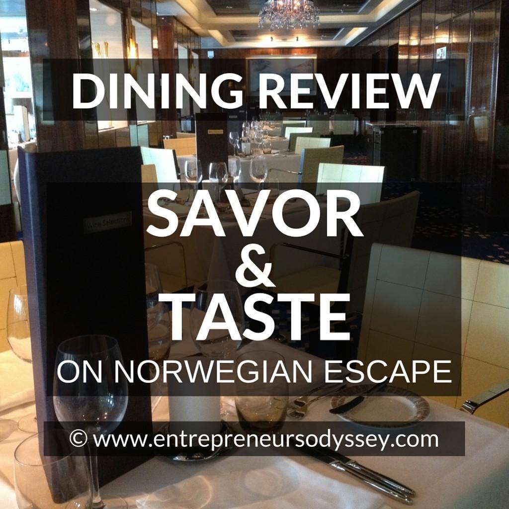 DINING REVIEW OF SAVOR & TASTE ON NORWEGIAN ESCAPE