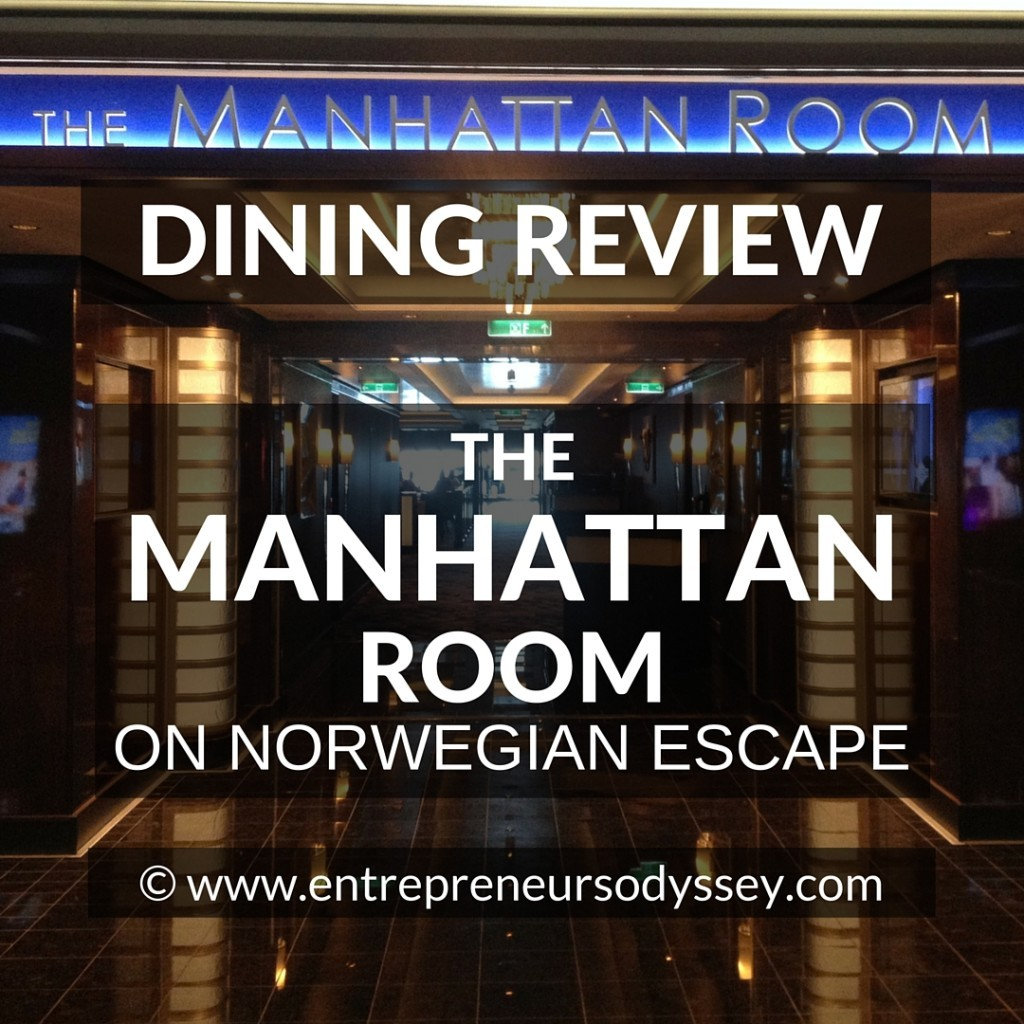 DINING REVIEW OF THE MANHATTAN ROOM ON NORWEGIAN ESCAPE (1)