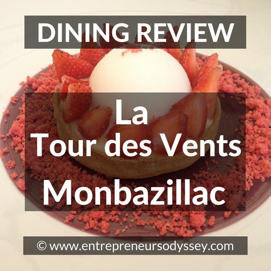 DINING REVIEW OF LA TOUR DES VENTS IN MONBAZILLAC FRANCE