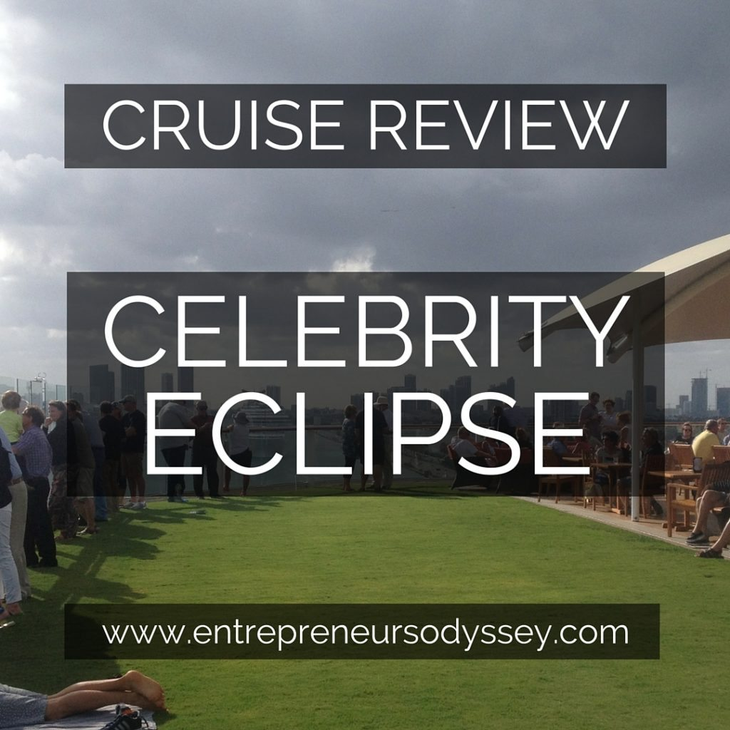 Celebrity Eclipse Cruise Review April 2016