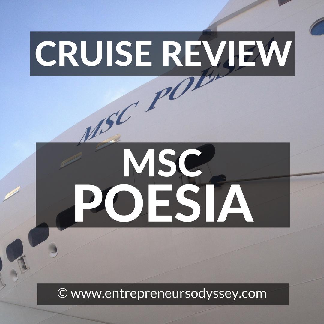 Cruise Review Msc Poesia Entrepreneur S Odyssey