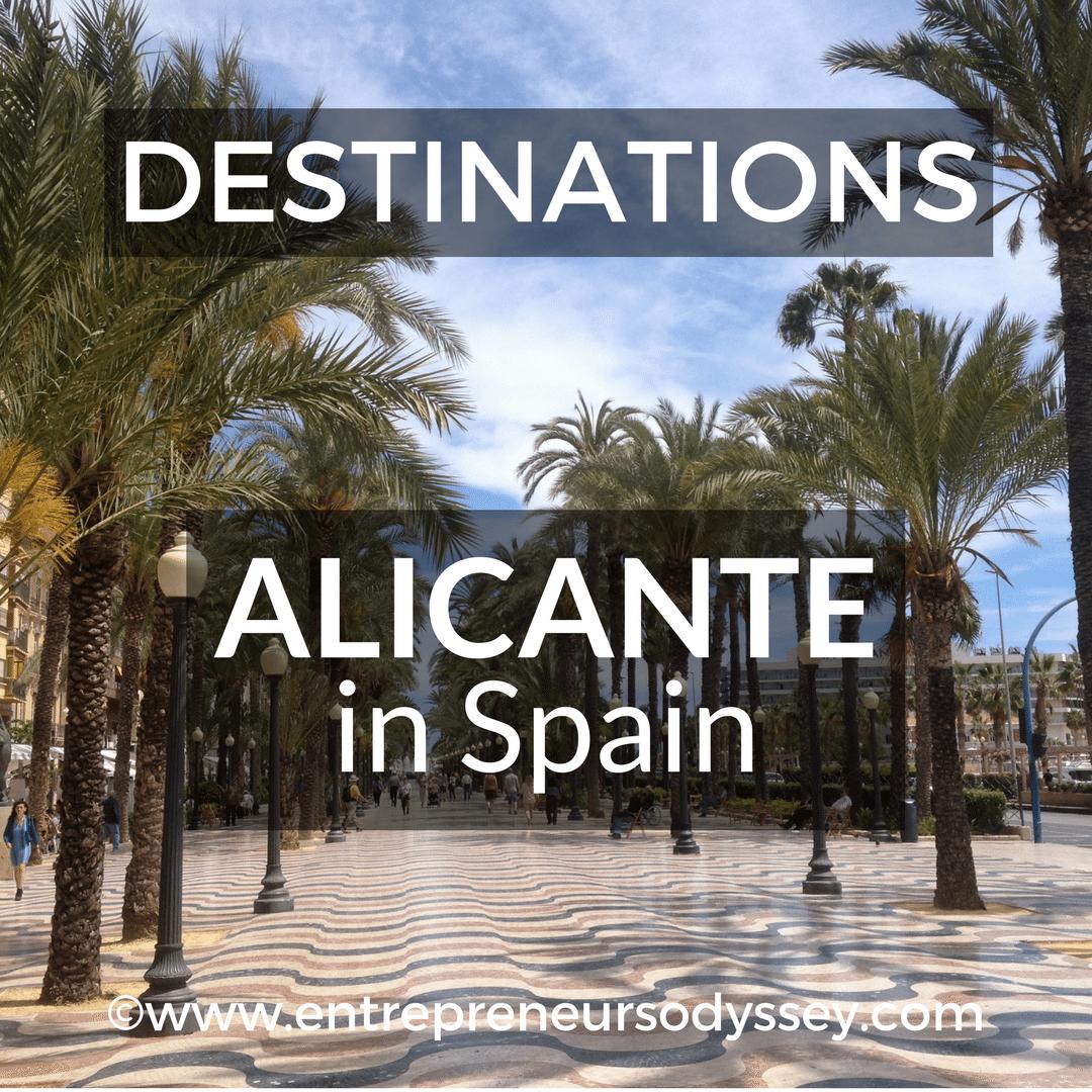 Life In Alicante Spain Entrepreneur S Odyssey